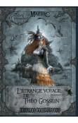 L'Étrange Voyage de Théo Gossein