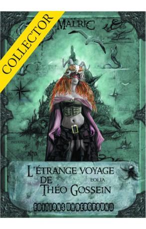 L'Étrange Voyage de Théo Gossein (Collector)